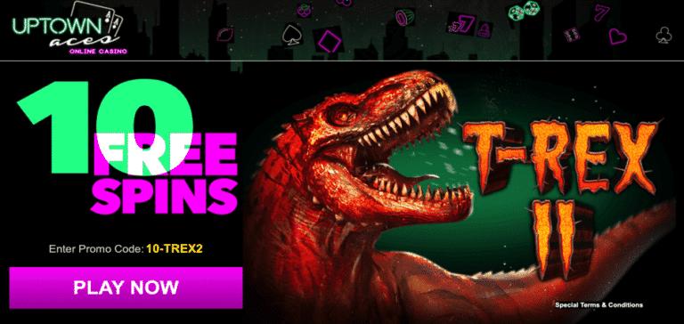 trex 2 bonus code - uptown aces