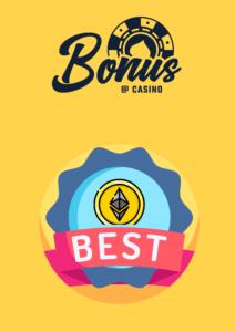 Best ETH Casino Bonuses